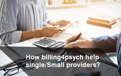 How billing4psych help single/Small providers?